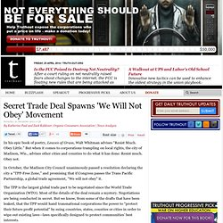 Secret Trade Deal Spawns 'We Will Not Obey' Movement