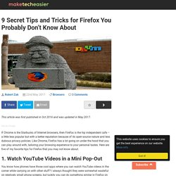 9 Secret Tips and Tricks for Firefox You Probably Don't Know About