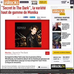 """Secret In The Dark"", la variété haut de gamme de Monika"