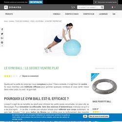 LE GYM BALL: LE SECRET VENTRE PLAT