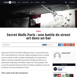 Secret Walls Paris : une battle de street art dans un bar