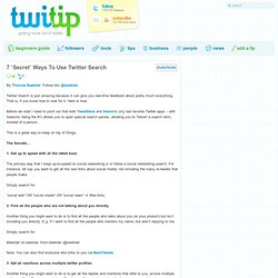 7 'Secret' Ways To Use Twitter Search
