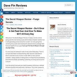 The Secret Weapon Review and Mega Bonus