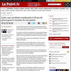 Loire: une secrétaire condamnée à 18 ans de prison pour le meurtre de son patron