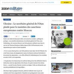 Ukraine : Le secrétaire général de l'Otan plaide pour le maintien des sanctions européennes contre Moscou