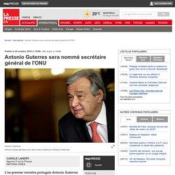 Antonio Guterres sera nommé secrétaire général de l'ONU