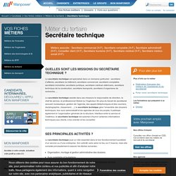Secrétaire technique - Fiche métier Secrétaire technique : Formation, qualités, missions