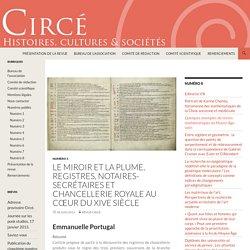 Le miroir et la plume, Registres, notaires-secrétaires et chancellerie royale au cœur du XIVe siècle