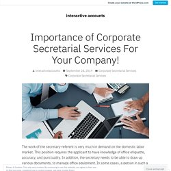Importance of Corporate Secretarial Services For Your Company! – interactive accounts