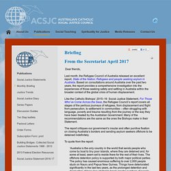 From the Secretariat April 2017 - Australian Catholic Social Justice Council