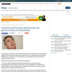 Secretário da Fazenda admite erros do governo Richa na Assembleia - Caixa Zero
