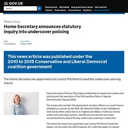 Home Secretary announces statutory inquiry into undercover policing