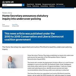 Home Secretary announces statutory inquiry into undercover policing