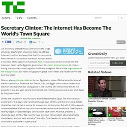 Secretary Clinton: The Internet Has Become The World's Town Square