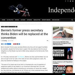 Bernie's former press secretary thinks Biden will be replaced at the convention