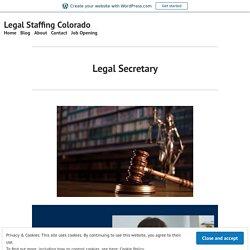 Legal Secretary – Legal Staffing Colorado