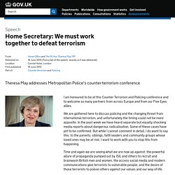 Home Secretary: We must work together to defeat terrorism - Speeches