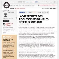 La vie secrète des adolescents dans les réseaux sociaux