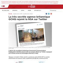La très secrète agence britannique GCHQ rejoint la NSA sur Twitter - rts.ch - Monde