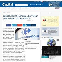 Supeco, l'arme secrète de Carrefour pour écraser la concurrence