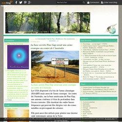 La base secrète Pine Gap serait une arme sismique au centre de l'Australie