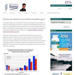 Sécrétion de mélatonine et incidence du diabète type 2 (sommeil, travail de nuit, horaires rotatifs