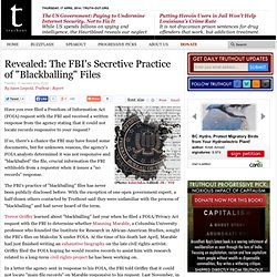 "Revealed: The FBI's Secretive Practice of ""Blackballing"" Files"