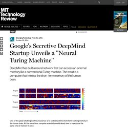 "Google's Secretive DeepMind Startup Unveils a ""Neural Turing Machine"""