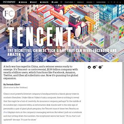 Tencent: The Secretive, Chinese Tech Giant That Can Rival Facebook and Amazon