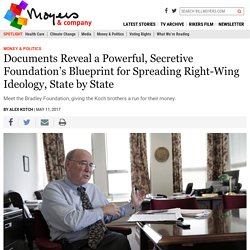Secretive Foundation's Blueprint for Spreading Right-Wing Ideology