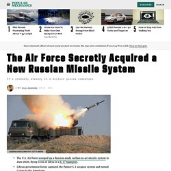 Air Force Secretly Acquires Russian Missile System: Pantsir S-1