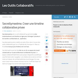 Secretlymeetme. Creer une timeline collaborative privée