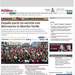 España pactó en secreto con Marruecos la Marcha Verde