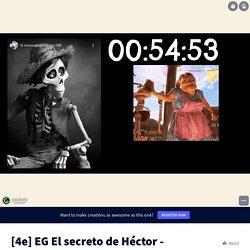EG El secreto de Héctor - version longue (sans famille) by Aude MILON on Genially