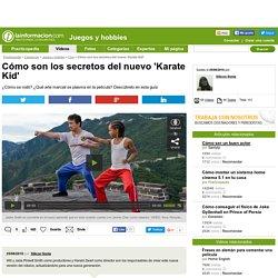 Cómo son los secretos del nuevo 'Karate Kid' - Cine - Juegos y hobbies - Practicopedia.com