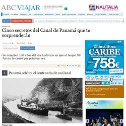 Cinco secretos del Canal de Panamá que te sorprenderán