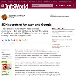 SDN secrets of Amazon and Google