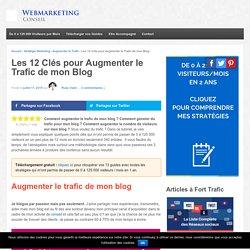 ▶ Les 12 Secrets pour Augmenter le Trafic de votre Blog [Guide Complet]