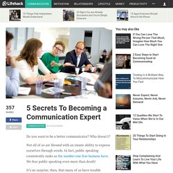 5 Secrets To Becoming a Communication Expert