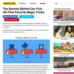 The Secrets Behind Our Five All-Time Favorite Magic Tricks