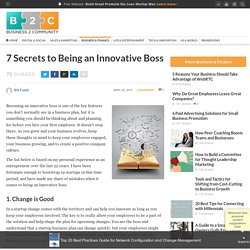 7 Secrets to Being an Innovative Boss