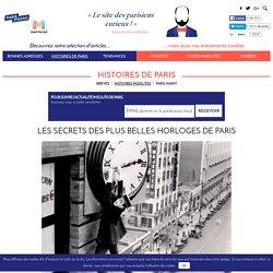 Les secrets des plus belles horloges de Paris