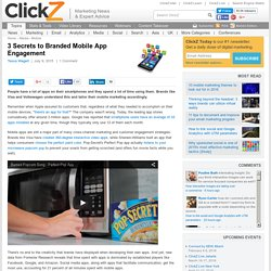 3 Secrets to Branded Mobile App Engagement