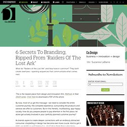 """6 Secrets To Branding, Ripped From """"Raiders Of The Lost Ark"""""""