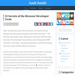 25 Secrets of the Browser Developer Tools – AndiSmith.com