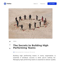 The Secrets to Building High Performing Teams