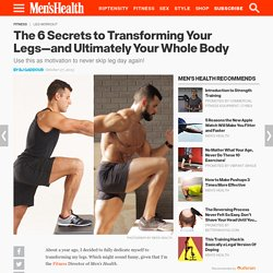 The 6 Secrets to Building Bigger, Stronger Legs