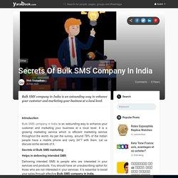 Secrets Of Bulk SMS Company In India