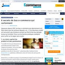 6 secrets de box e-commerce qui cartonnent