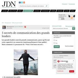 5 secrets de communication des grands leaders - JDN